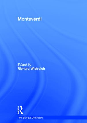 Monteverdi: 1st Edition (Hardback) book cover