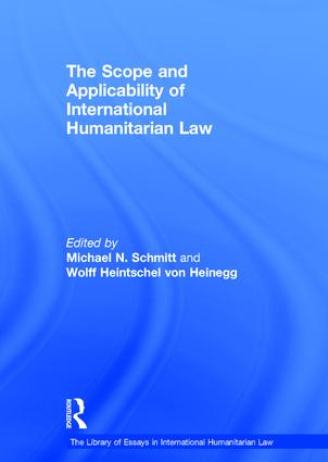 The Scope and Applicability of International Humanitarian Law book cover