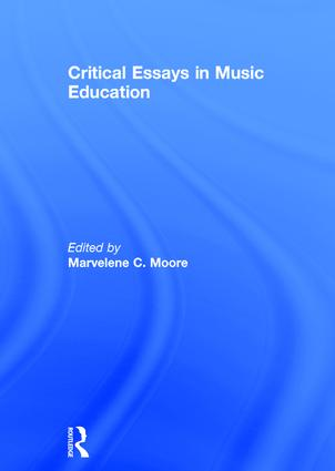 Critical Essays in Music Education: 1st Edition (Hardback) book cover