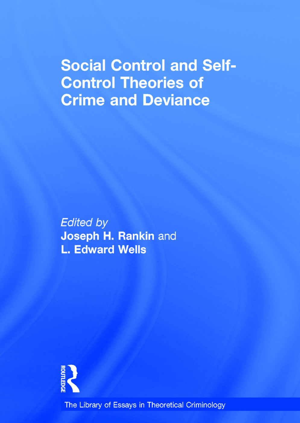 Social Control and Self-Control Theories of Crime and Deviance book cover