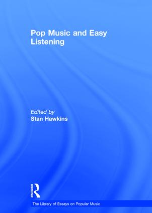 pop music and easy listening hardback routledge pop music and easy listening hardback book cover