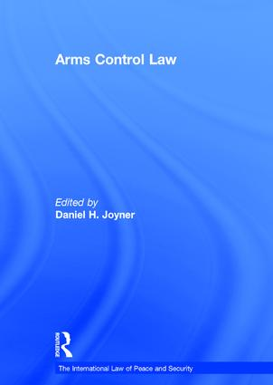 Arms Control Law: 1st Edition (Hardback) book cover