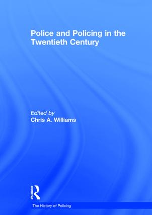 Police and Policing in the Twentieth Century book cover
