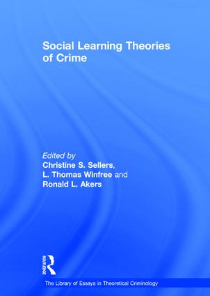 Social Learning Theories Of Crime 1st Edition Hardback Routledge