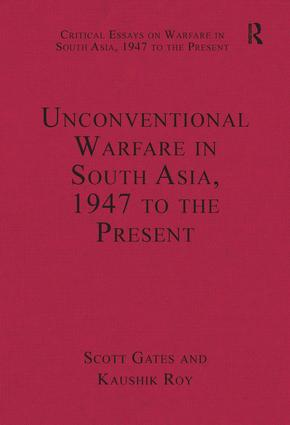 Unconventional Warfare in South Asia, 1947 to the Present: 1st Edition (Hardback) book cover
