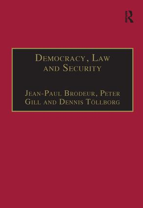Democracy, Law and Security: Internal Security Services in Contemporary Europe, 1st Edition (Hardback) book cover