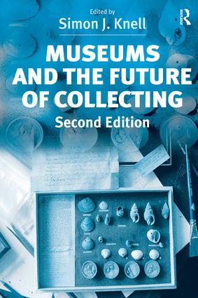 Museums and the Future of Collecting book cover