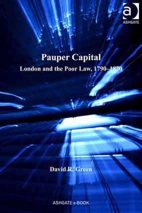 Pauper Capital: London and the Poor Law, 1790–1870, 1st Edition (Hardback) book cover