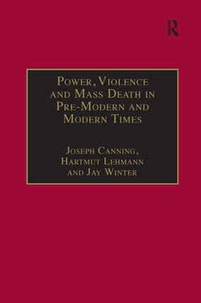 Power, Violence and Mass Death in Pre-Modern and Modern Times: 1st Edition (Hardback) book cover