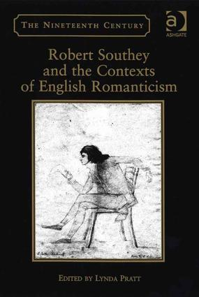 Robert Southey and the Contexts of English Romanticism: 1st Edition (Hardback) book cover