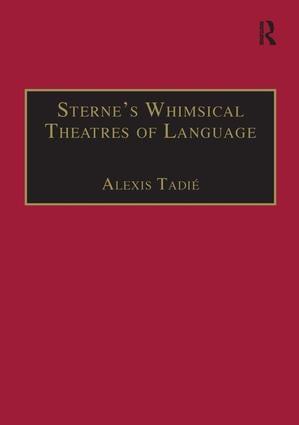 Sterne's Whimsical Theatres of Language: Orality, Gesture, Literacy (Hardback) book cover