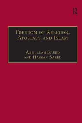 Freedom of Religion, Apostasy and Islam (Hardback) book cover