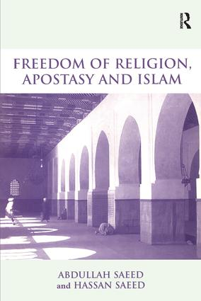Freedom of Religion, Apostasy and Islam: 1st Edition (Paperback) book cover