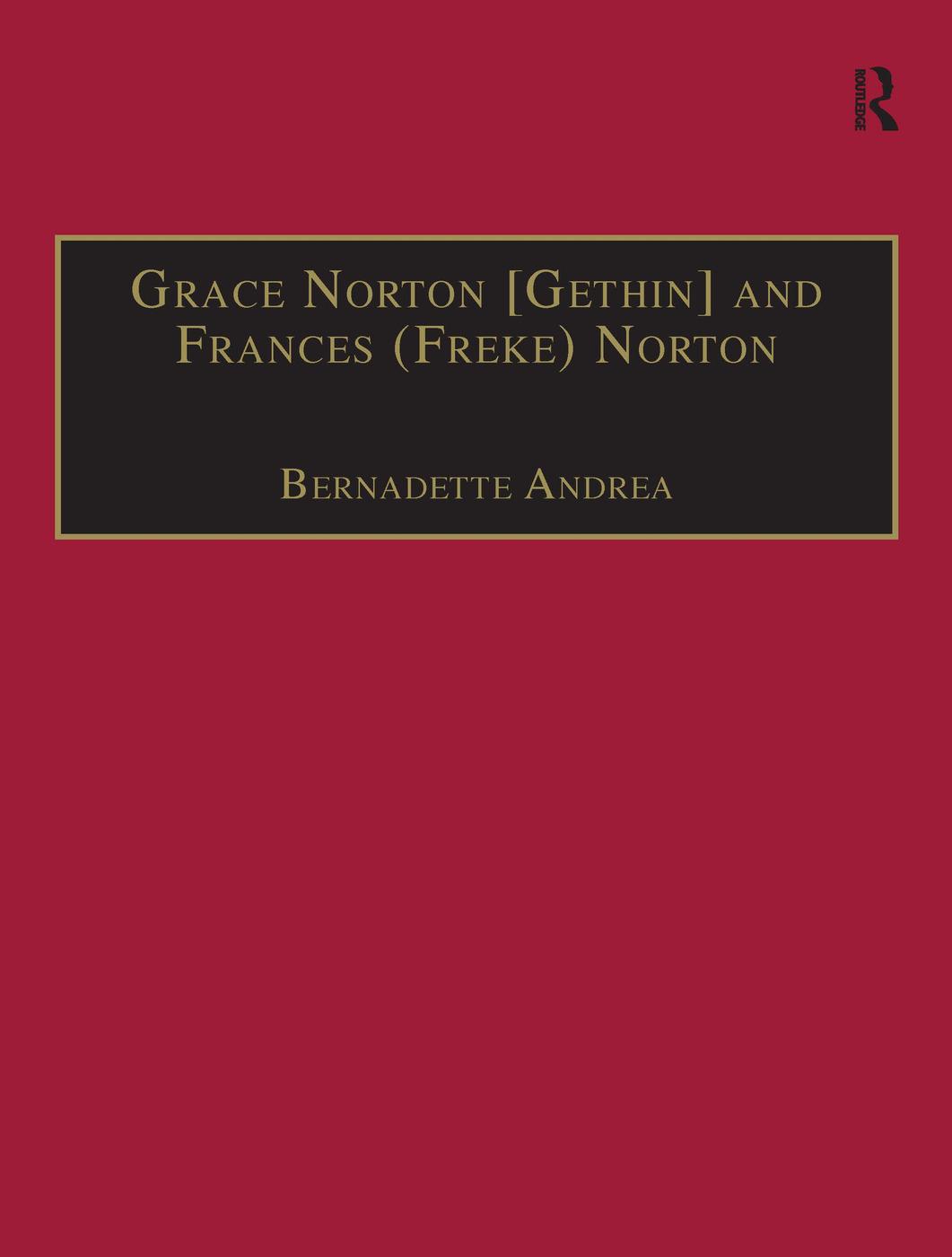 Grace Norton [Gethin] and Frances (Freke) Norton: Printed Writings 1641–1700: Series II, Part Two, Volume 9, 1st Edition (Hardback) book cover