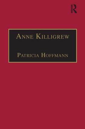 Anne Killigrew: Printed Writings 1641–1700: Series II, Part Two, Volume 5, 1st Edition (Hardback) book cover
