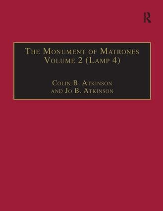 The Monument of Matrones Volume 2 (Lamp 4): Essential Works for the Study of Early Modern Women, Series III, Part One, Volume 5, 1st Edition (Hardback) book cover