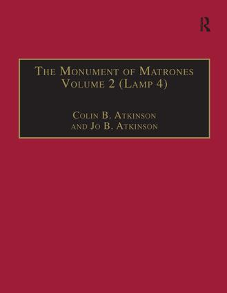 The Monument of Matrones Volume 2 (Lamp 4): Essential Works for the Study of Early Modern Women, Series III, Part One, Volume 5 book cover