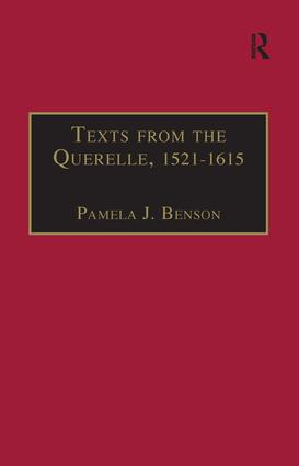 Texts from the Querelle, 1521–1615: Essential Works for the Study of Early Modern Women: Series III, Part Two, Volume 1 book cover