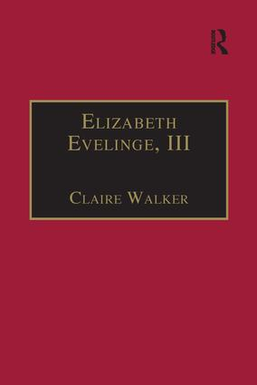 Elizabeth Evelinge, III: Printed Writings 1500–1640: Series I, Part Four, Volume 1, 1st Edition (Hardback) book cover