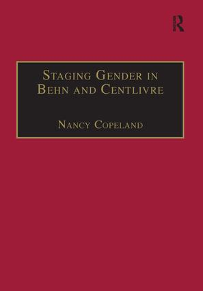 Staging Gender in Behn and Centlivre: Women's Comedy and the Theatre book cover