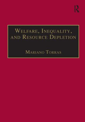 Welfare, Inequality, and Resource Depletion: A Reassessment of Brazilian Economic Growth book cover