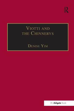 Viotti and the Chinnerys: A Relationship Charted Through Letters, 1st Edition (Paperback) book cover