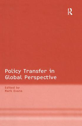 Policy Transfer in Global Perspective