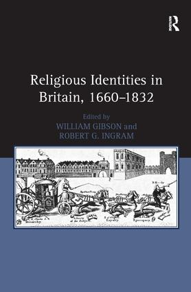Religious Identities in Britain, 1660–1832: 1st Edition (Hardback) book cover