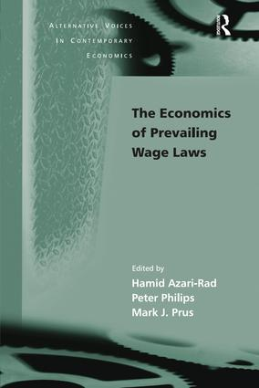 The Economics of Prevailing Wage Laws: 1st Edition (Paperback) book cover