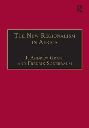 The New Regionalism in Africa: 1st Edition (Hardback) book cover
