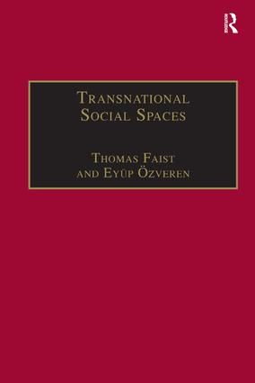 Transnational Social Spaces: Agents, Networks and Institutions, 1st Edition (Hardback) book cover