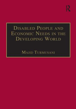 Disabled People and Economic Needs in the Developing World: A Political Perspective from Jordan, 1st Edition (Hardback) book cover