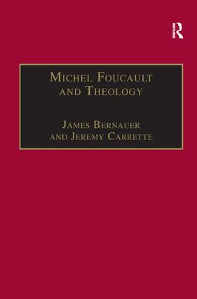 Introduction: The Enduring Problem: Foucault, Theology and Culture