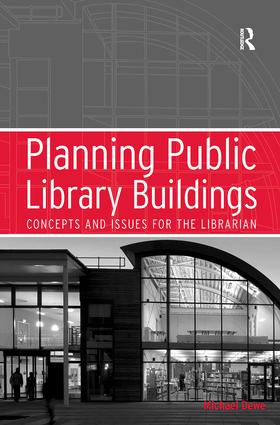Planning Public Library Buildings: Concepts and Issues for the Librarian book cover