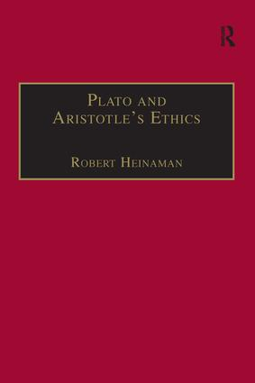 Plato and Aristotle's Ethics: 1st Edition (Paperback) book cover
