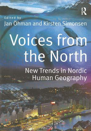 Voices from the North: New Trends in Nordic Human Geography book cover