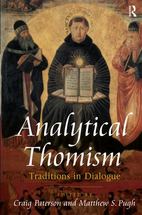 Analytical Thomism: Traditions in Dialogue, 1st Edition (Hardback) book cover