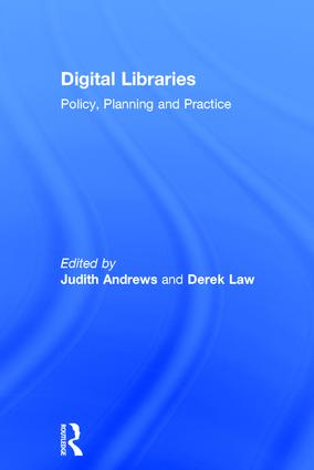 Digital Libraries: Policy, Planning and Practice book cover