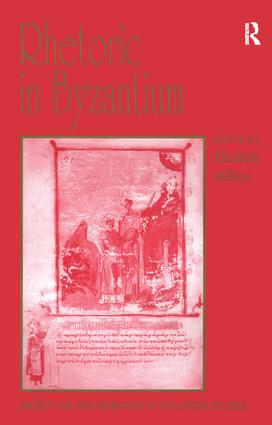 Rhetoric in Byzantium: Papers from the Thirty-fifth Spring Symposium of Byzantine Studies, Exeter College, University of Oxford, March 2001 book cover