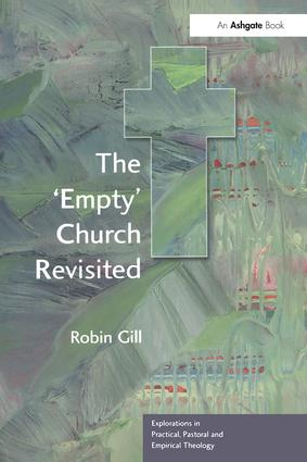 The 'Empty' Church Revisited: 1st Edition (Paperback) book cover