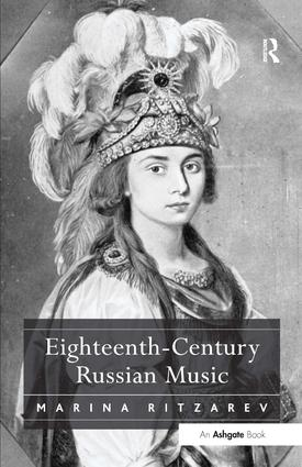 Eighteenth-Century Russian Music: 1st Edition (Hardback) book cover