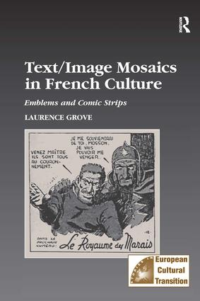 Text/Image Mosaics in French Culture: Emblems and Comic Strips, 1st Edition (Hardback) book cover