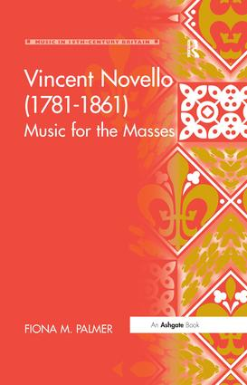 Vincent Novello (1781–1861): Music for the Masses book cover