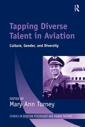 Tapping Diverse Talent in Aviation: Culture, Gender, and Diversity, 1st Edition (Paperback) book cover