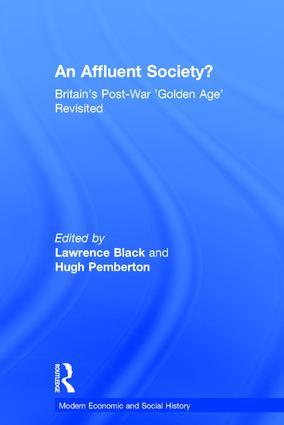 An Affluent Society?: Britain's Post-War 'Golden Age' Revisited (Hardback) book cover