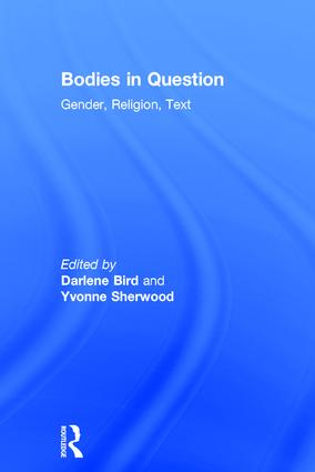 Bodies in Question: Gender, Religion, Text, 1st Edition (Hardback) book cover