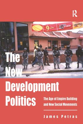 The New Development Politics: The Age of Empire Building and New Social Movements, 1st Edition (e-Book) book cover