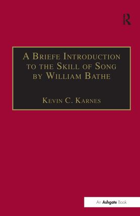 A Briefe Introduction to the Skill of Song by William Bathe (Hardback) book cover