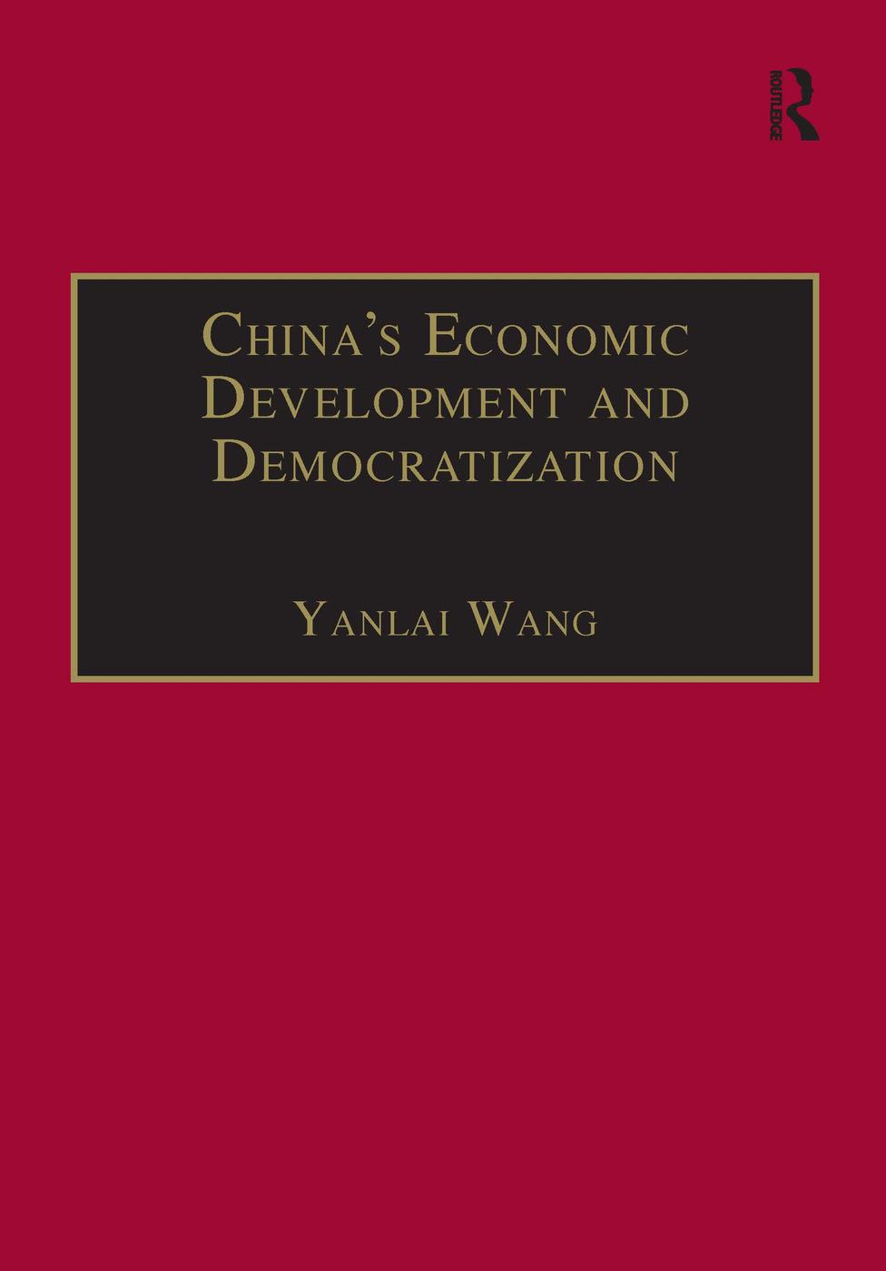 China's Economic Development and Democratization book cover