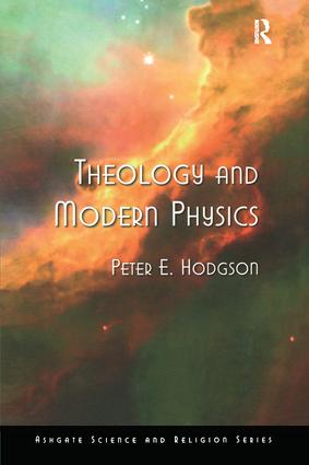 Theology and Modern Physics book cover